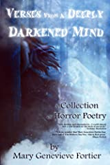 Verses From A Deeply Darkened Mind Kindle Edition