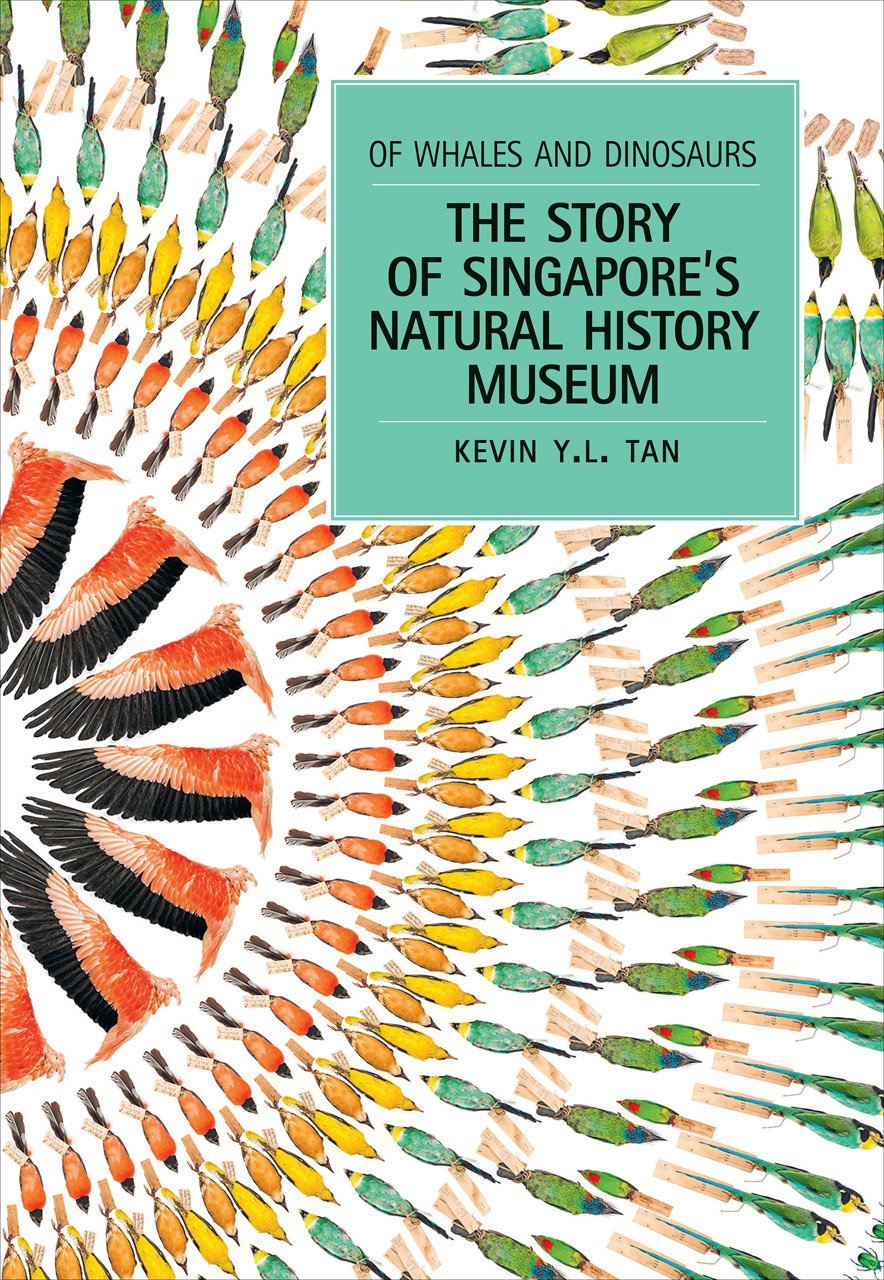 Download Of Whales and Dinosaurs: The Story of Singapore's Natural History Museum ebook