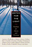 Watch for the Light: Readings for Advent and
