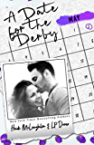 A Date for the Derby (The Dating Series Book 5)