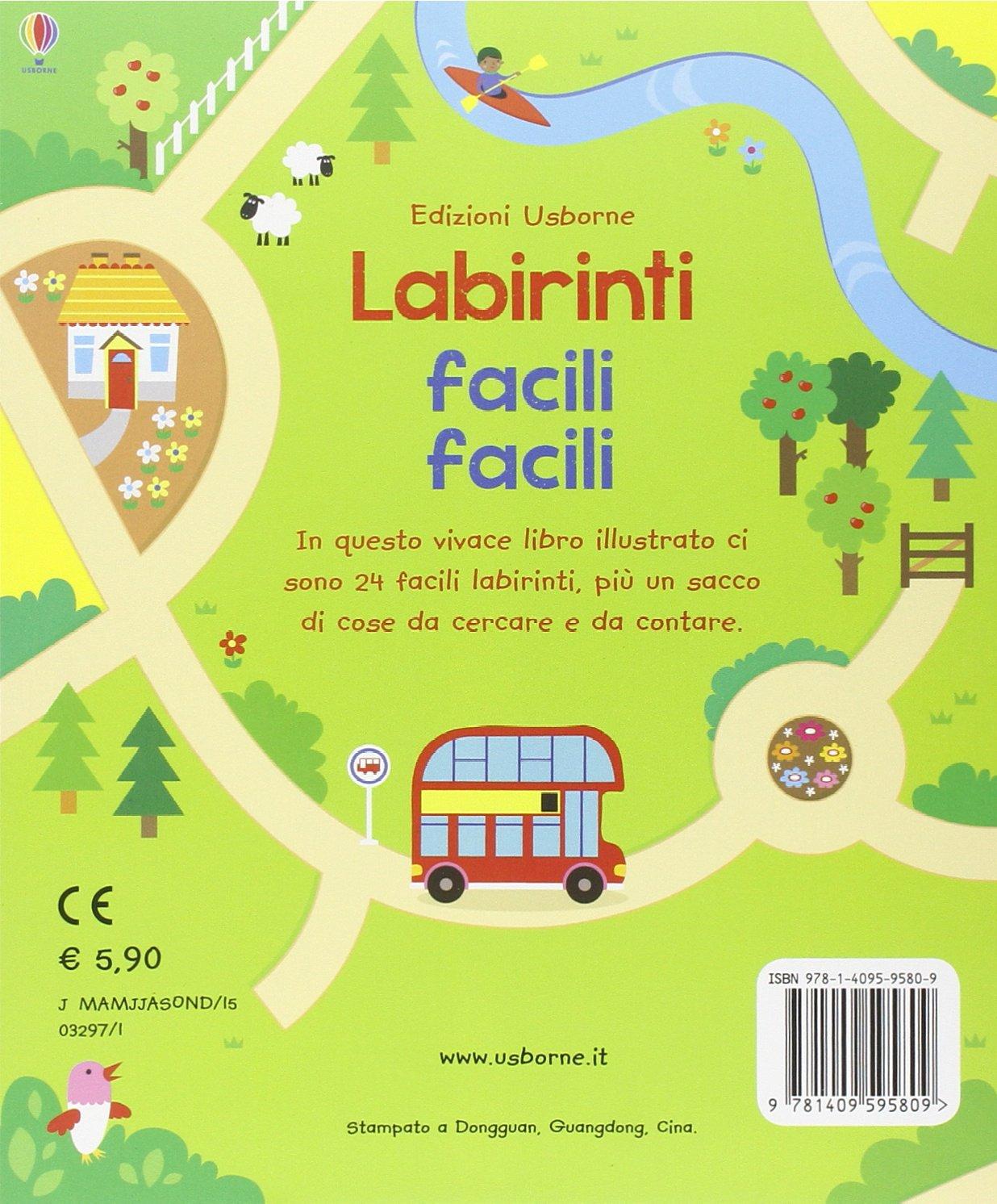 Labirinti Facili Facili Giochi E Passatempi Ediz Illustrata