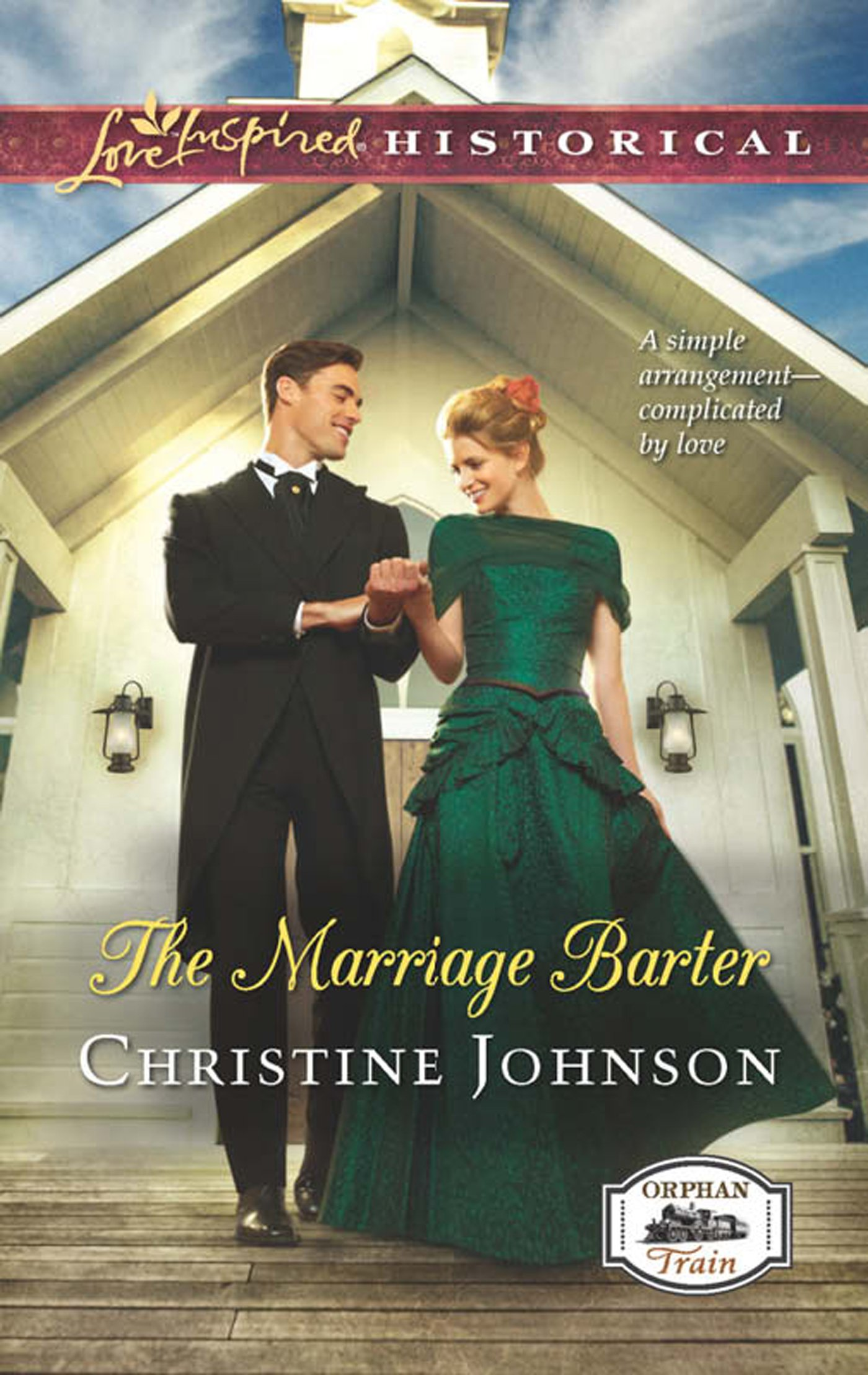 The Marriage Barter  Mills And Boon Love Inspired Historical   Orphan Train Book 2   English Edition