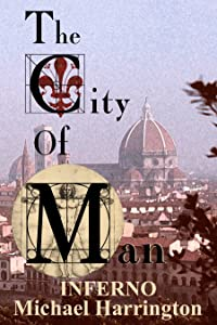 The City of Man: Inferno