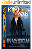 Invasion (The K'Tai War Series Book 1)