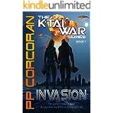 Invasion (The K'Tai War Series Book 1)