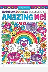 Notebook Doodles Amazing Me!: Coloring & Activity Book (Design Originals) 32 Inspiring Designs; Beginner-Friendly Empowering Art Activities for Tweens, on High-Quality Extra-Thick Perforated Paper Paperback