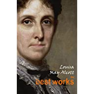 Louisa May Alcott: The Best Works