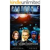 The SSMC Voyeur (Platoon F Book 3)