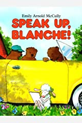 Speak Up, Blanche! Kindle Edition