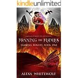 Fanning the Flames: A Dragon Shifter Fated Mates Novel (Flaming Rogues Book 1)
