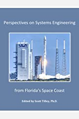 Perspectives on Systems Engineering from Florida's Space Coast Kindle Edition