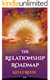 The Relationship Roadmap: The Spiritual Guidebook to Ditch the Uncertainty and Find Clarity in Your Marriage (The Roadmap Series)