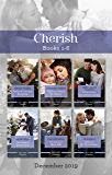 Cherish Box Set 1-6/Maverick Christmas Surprise/The Right Reason to Marry/A Tale of Two Christmas Letters/The Soldier's Secret Son/The Ranc