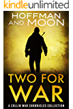 Two for War: A Collin War Chronicles Collection