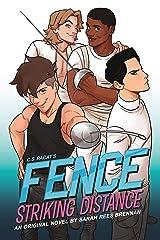 Fence: Striking Distance Kindle Edition