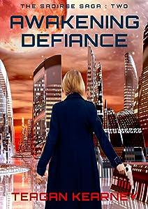 Awakening Defiance: (The Saoirse Saga Book 2)