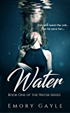 Water: Book One of The Water Series