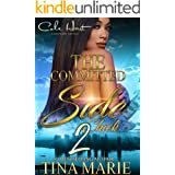 The Committed Side Chick 2: An African American Romance