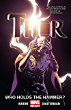Thor Vol. 2: Who Holds The Hammer? (Thor (2014-2015)) (English Edition)