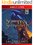 Scamps & Scoundrels: A LitRPG/Gamelit Adventure (The Bad Guys Book 1)
