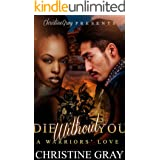 Die Without You: A Complete Historical Romance