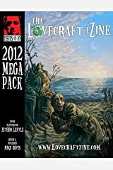 Lovecraft eZine Megapack - 2012 - Issues 10 through 20 Kindle Edition