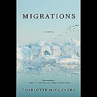 Migrations: A Novel (English Edition)