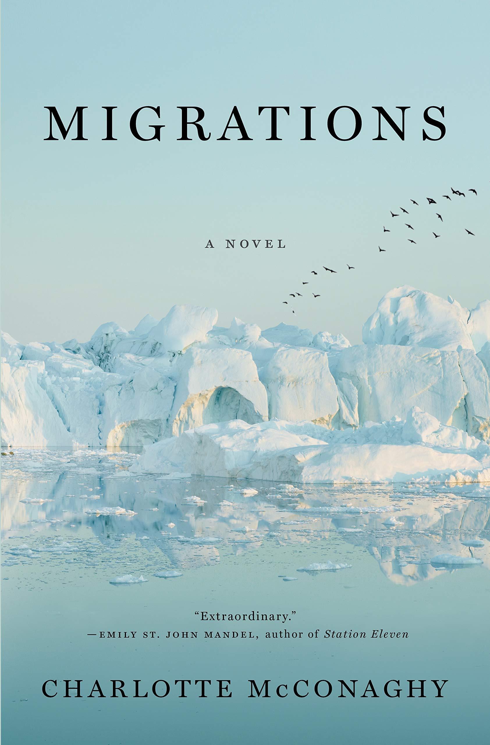Amazon.com: Migrations: A Novel (9781250204028): McConaghy, Charlotte: Books