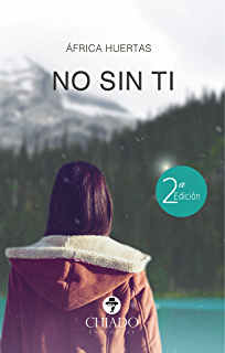 No sin ti (Spanish Edition)