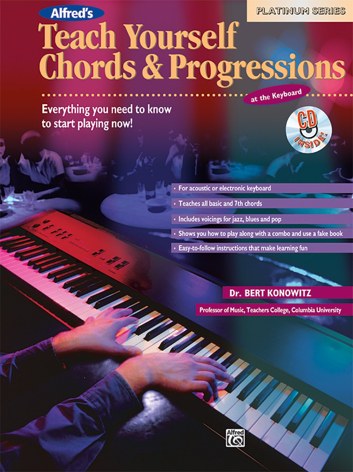Alfreds teach yourself chords progressions at the keyboard alfreds teach yourself chords progressions at the keyboard everything you need to know to start playing now book cd teach yourself series bert hexwebz Gallery