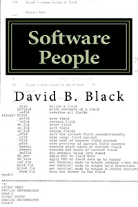 Software People: The Human Side of Software (Building Better Software Better Book 4)