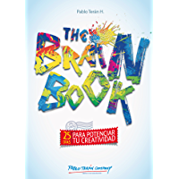 The Brain Book: 25 días para potenciar tu creatividad