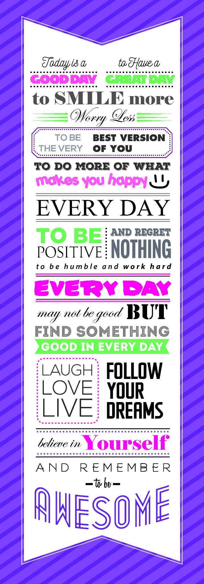 Today is a GOOD DAY to Have a Great DayMotivational Quote Poster for Office Staff College Athletes Teams School Classrooms and Home 14x40 in Inspirational Paper Poster Purple & White Made in the USA