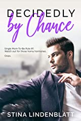 Decidedly By Chance (By The Bay Book 5) Kindle Edition