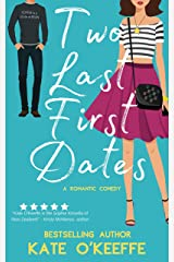 Two Last First Dates: A Sweet Romantic Comedy of Love, Friendship and More Cake (Cozy Cottage Café Book 2) Kindle Edition