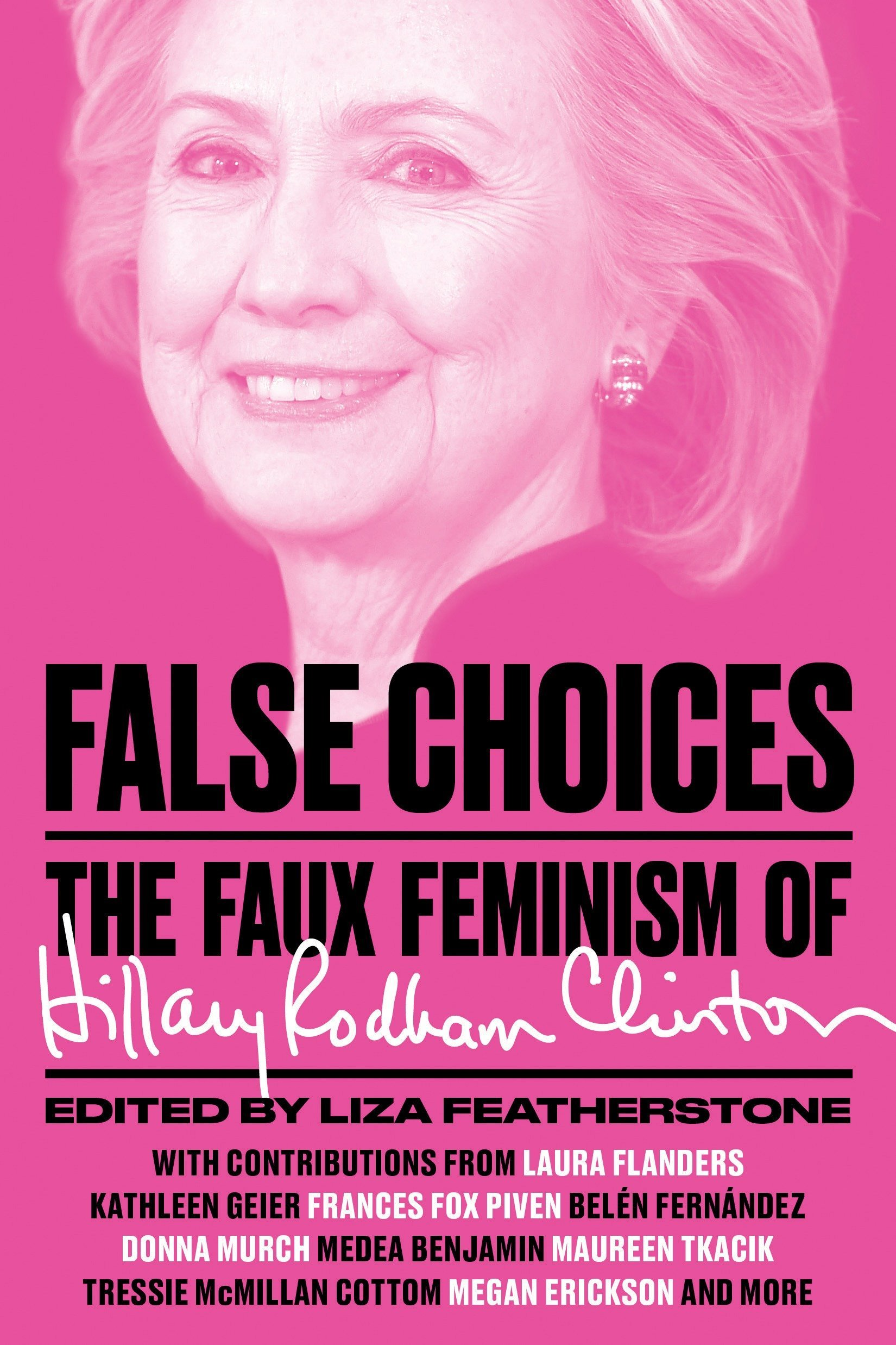 False Choices The Faux Feminism Of Hillary Rodham Clinton Liza