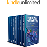 Computer Programming Crash Course: 7 Books in 1- Coding Languages for Beginners: C++, C#, SQL, Python, Data Science for Python, Raspberry pi and Arduino. Teach Yourself to Code. Learn Faster.
