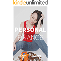 Personal Finance: 25 Ninja Tactics to Spending with Confidence, Owning Your Home, Getting Out of Debt, Retire Early, And Budgeting Like a Professiona
