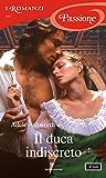 Il duca indiscreto (I Romanzi Passione)