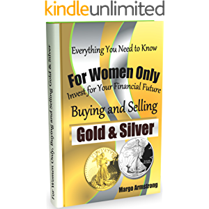 For Women Only, Buying and Selling Gold & Silver