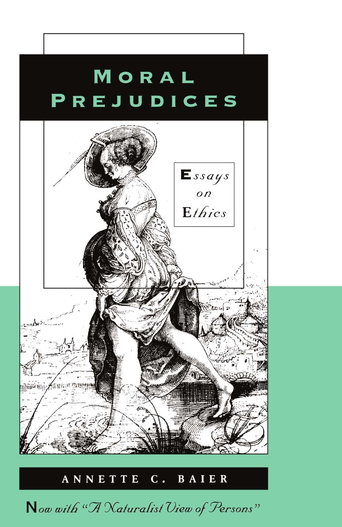 moral prejudices essays on ethics co uk annette c baier moral prejudices essays on ethics co uk annette c baier 9780674587168 books
