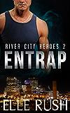 Entrap: River City Heroes 2