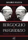 Bergoglio e pregiudizio