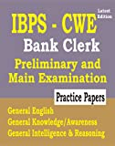 IBPS - CWE 2019 : Bank Clerk Guide For Prelim & Main Exams with Practice Papers