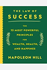 The Law of Success: The 15 Most Powerful Principles for Wealth, Health, and Happiness Paperback
