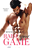 Raise Your Game: A Stand-Alone Romantic Comedy