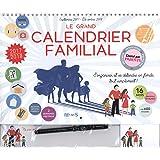 Le grand calendrier familial : Septembre 2017-Décembre 2018