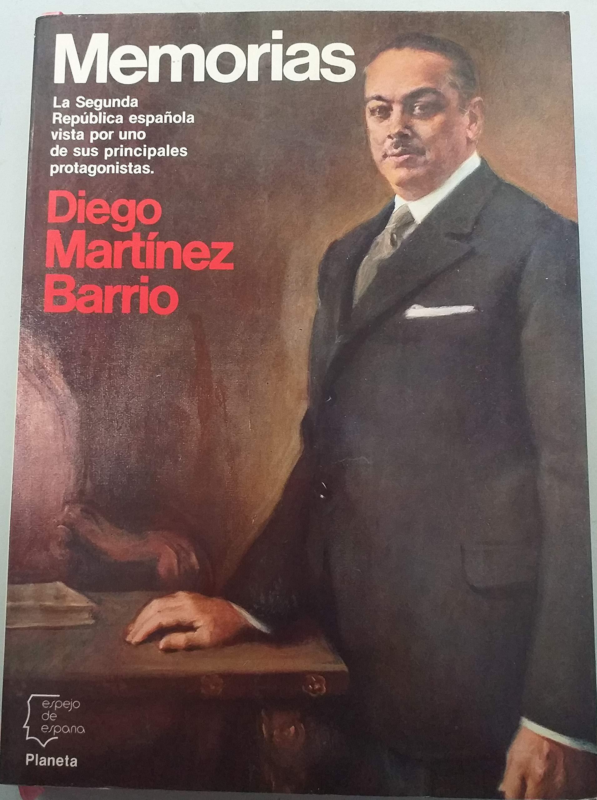 Memorias . Diego Martínez barrio (Espejo de España): Amazon.es: Martínez Barrio, Diego: Libros