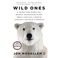 Wild Ones: A Sometimes Dismaying, Weirdly Reassuring Story About Looking at People Looking at Animals in America