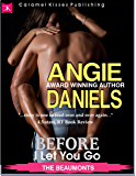 Before I Let You Go (The Beaumont Series Book 5)